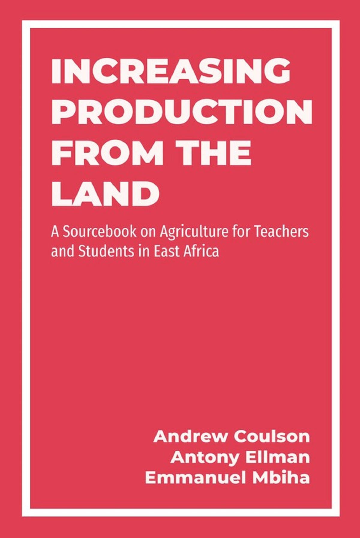 Increasing Production from the Land cover preview